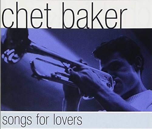 Chet Baker - Songs for Lovers