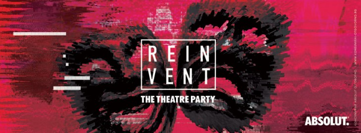 Absolute Reinvent. The Theater Party