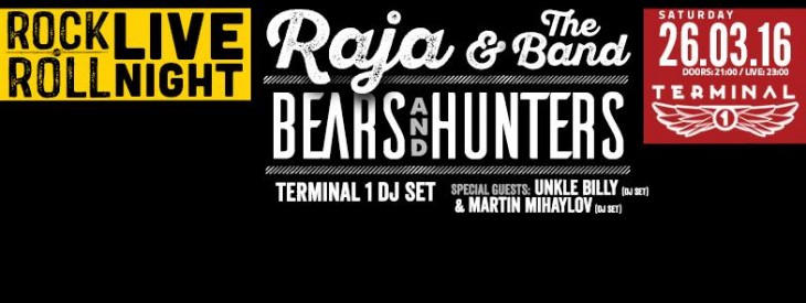 Raja and the Band & Bears and Hunters