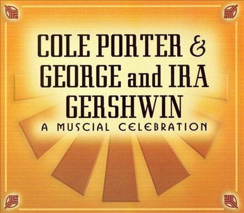 Cole Porter and Gershwin - A musical celebration