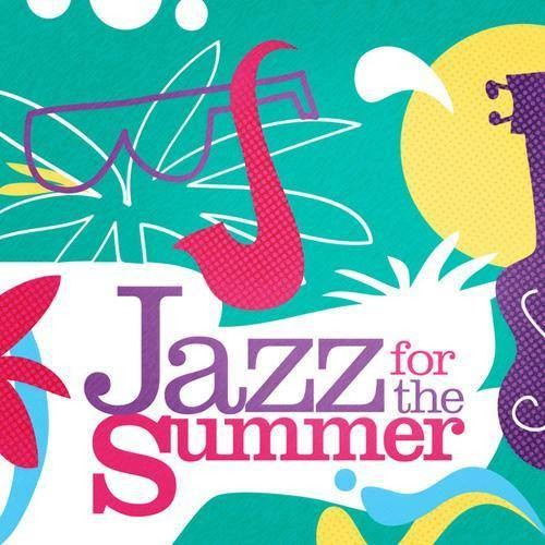Jazz for the Summer