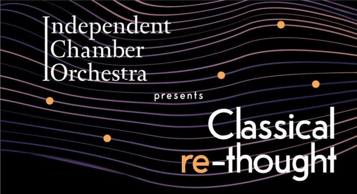 Independent Chamber Orchestra presents Classical re-thought