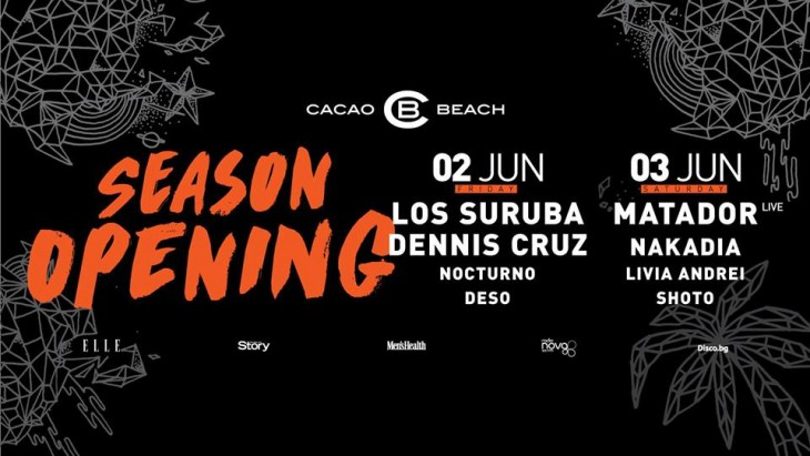 Cacao Beach, Season Opening
